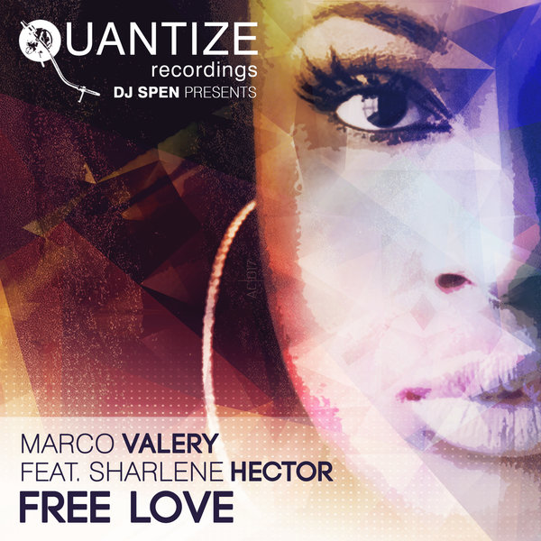 MARCO VALERY – FREE LOVE (FEAT. SHARLENE HECTOR)